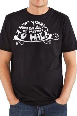 Tricou if you wann run with me be prepared to walk