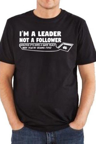 Tricou I'm a leader not a follower